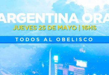 En contra de nadie, a favor de todos, Argentina ora