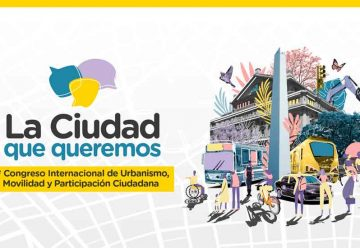 """Llega la Tercera edición de """"La Ciudad que queremos"""""""