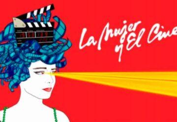 Comienza el Festival Nacional La Mujer y el Cine